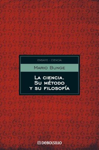 Portada del libro La ciencia, su método y su filosofía de Mario Bunge