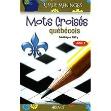 Mots croisés québécois - Tome 2