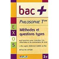 Philosophie Tle : Méthodes et questions types