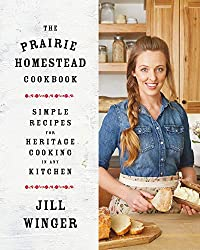 Jill Winger, creator of the award-winning blog The Prairie Homestead, introduces her debut The Prairie Homestead Cookbook, including 100+ delicious, wholesome recipes made with fresh ingredients to bring the flavors and spirit of homestead cooking...