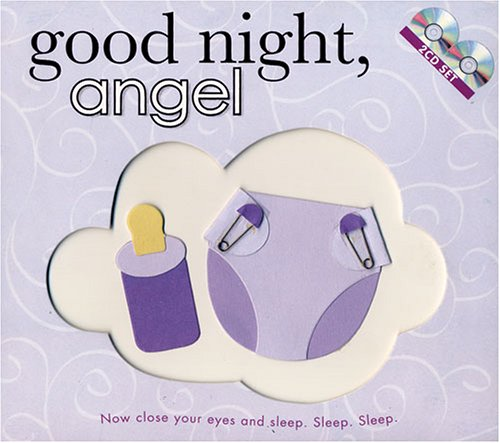 Lullabies for Baby: Good Night, Angel 2-CD Set by Twin Sisters Productions
