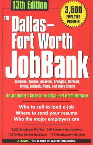 Dallas-Ft Worth Jobbank (13th) (Dallas-Fort Worth JobBank)