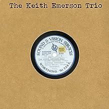 The Keith Emerson Trio by KEITH TRIO EMERSON (2015-08-03)
