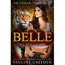 Belle the Beast Tamer: An Urban Fantasy Fairy Tale (Wonderland Guardian Academy Book 2)