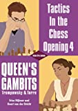 Tactics In the chess Opening 4: Queen's Gambits, Trompowsky & Torre