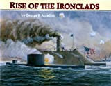 Rise of the Ironclads, George F. Amadon, 0933126905