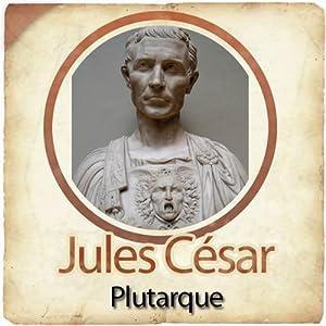 Jules César - Biographie d'un conquérant | Livre audio