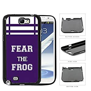 Fear The Frog School Spirit Slogan Chant Samsung Galaxy Note II 2 N7100 Hard Snap on Plastic Cell Phone Cover