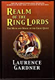 img - for Realm of the Ring Lords; the Myth and Magic of the Grail Quest by Laurence Gardner (2002-01-01) book / textbook / text book
