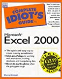 Complete Idiot's Guide to Microsoft Excel 2000 (The Complete Idiot's Guide)