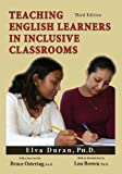 Teaching English Learners in Inclusive Classrooms, Duran, Elva, 0398076758