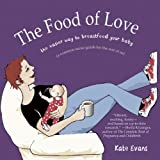 The Food of Love, Kate Evans, 1593762178