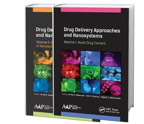 Drug Delivery Approaches and Nanosystems, Two-Volume Set