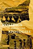 img - for The Politics of Official Apologies book / textbook / text book