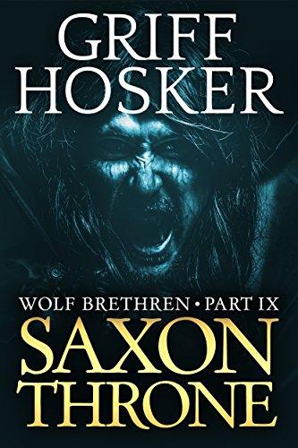 Saxon Throne (Wolf Brethren Book 9)