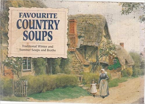 Our favourite recipes: favourite country soups | amazon.com