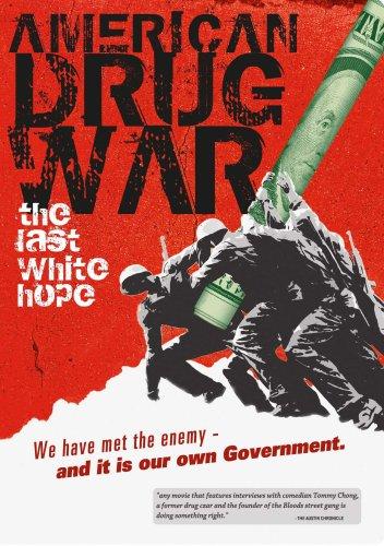 American Drug War: The Last White (White Rodgers Media)