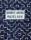 "Japanese Writing Practice Book: Sashiko Indigo Blue - Blank Grid Paper for Kanji Hiragana and Katakana (KJ 8.5"" x 11""  110pages)"