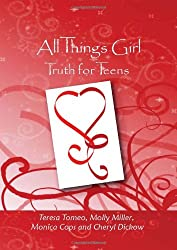 All Things Girl: Truth for Teens