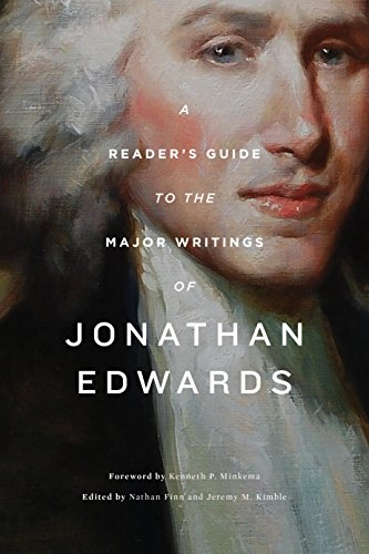 A Reader's Handle to the Major Writings of Jonathan Edwards