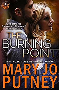 The Burning Point (Circle of Friends Trilogy Book 1) by [Putney, Mary Jo]