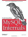 Understanding MySQL Internals, Sasha Pachev, 0596009577