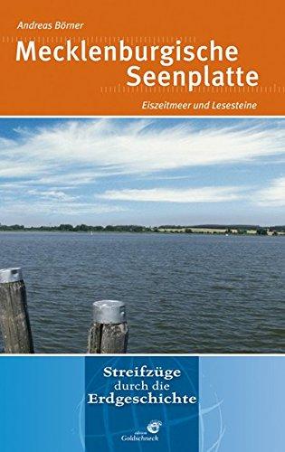 Mecklenburgische Seenplatte: Eiszeitmeer und Lesesteine