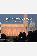 DC PHOTO BOOK: An Insiders View of Washington, DC (Third Edition) Perfect Paperback