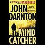 Mind Catcher | John Darnton