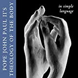 Theology of the Body in Simple Language