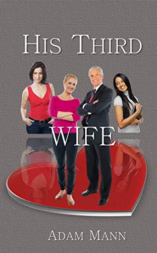 Book: His Third Wife by Adam Mann