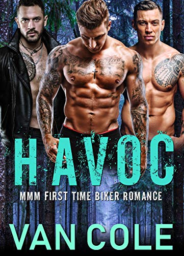 Havoc: MMM First Time Biker Romance