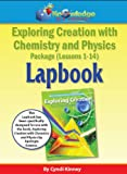 Exploring Creation W/ Chemistry and Physics Lapbook Package Lessons 1-14, Cyndi Kinney, 1624720528