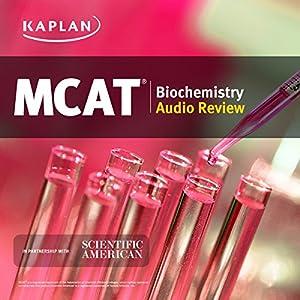 Kaplan MCAT Biochemistry Audio Review Speech