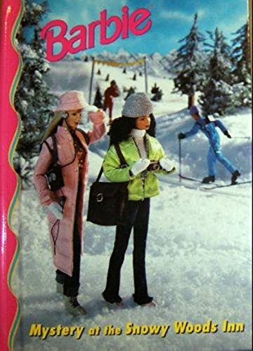Barbie: Mystery at the Snowy Woods Inn (Barbie & friends book club) by Claire Jordan ()