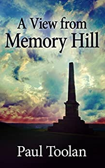 A View from Memory Hill: Stories 'of a certain age'. by [Toolan, Paul]