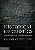 Historical Linguistics : Toward a Twenty-First Century Reintegration, Kroch, Anthony S. and Ringe, Don, 0521583322