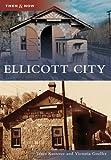 Ellicott City, Janet Kusterer and Victoria Goeller, 0738543098