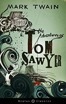 The Adventures of Tom Sawyer (With Extensive 225-Word Glossary and Beautiful, Hand-Drawn Illustrations) by [Twain, Mark]