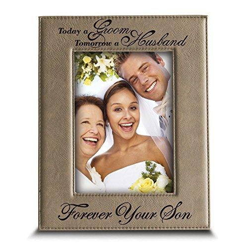 BELLA BUSTA- Today a Groom, Tomorrow a Husband, Forever Your Son- Engraved Leather Picture Frame- Wedding Gift for Mom and Dad (5