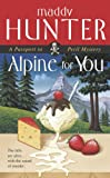 Front cover for the book Alpine for You by Maddy Hunter