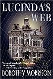 Lucinda's Web, Dorothy Morrison, 0979453321