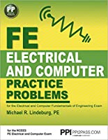 PPI FE Electrical and Computer Practice Problems, 1st Edition (Paperback) - Comprehensive Practice for the FE Electrical and Computer Fundamentals of Engineering Exam