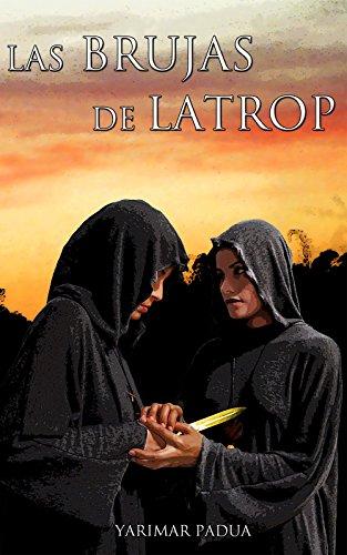 Las Brujas de Latrop (Spanish Edition)