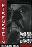 Eisenstein: The Sound Years (Ivan the Terrible Parts 1 & 2 / Alexander Nevsky) (The Criterion Collection) by Criterion