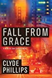 Fall From Grace by Clyde Phillips front cover