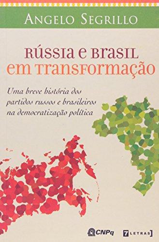 Rússia E Brasil Em Transformação