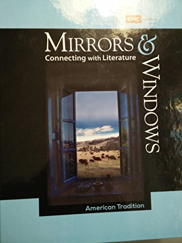 Mirrors and Windows: Connecting with Literature: American Tradition