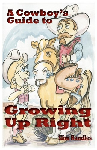 A Cowboy's Guide to Growing Up Right