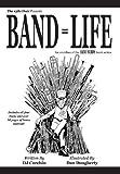 Band = Life (Band Nerds Book)